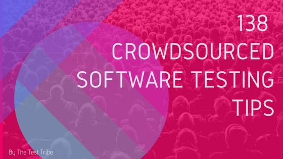 crowd-sourced software testing tips