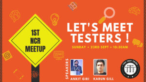 The Test Tribe 1st NCR Meetup @ 91Springboard Okhla